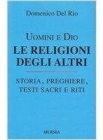 Uomini e Dio - Domenico Del Rio