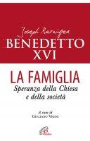 La famiglia - Benedetto XVI