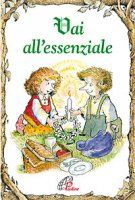 Vai all'essenziale - Linus Mundy, R.W. Alley