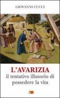Avarizia - Cucci Giovanni