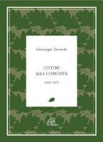 Lettere alla comunità 1964-1971 - Dossetti Giuseppe