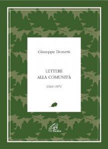 Copertina di 'Lettere alla comunità 1964-1971'
