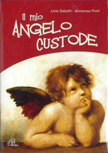 Copertina di 'Il mio angelo custode - Libro+CD'