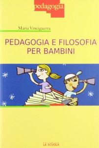 Copertina di 'Pedagogia e filosofia per bambini.'