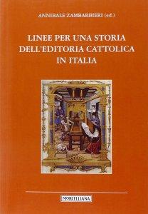 Copertina di 'Storia dell'editoria cattolica in Italia'