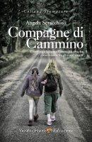 Compagne di cammino - Angela M. Seracchioli