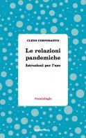 Le relazioni pandemiche - Cleto Corposanto