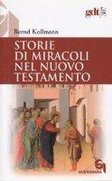 Storie di miracoli nel Nuovo Testamento (gdt 307) - Kollmann Bernd