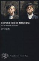 Il primo libro di fotografia - Bate David