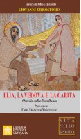 Elia, la vedova e la carità - Giovanni Crisostomo (san)
