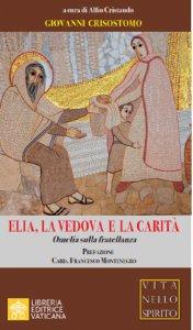 Copertina di 'Elia, la vedova e la carità'
