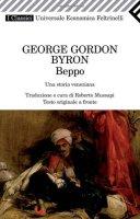 Beppo. Una storia veneziana. Testo inglese a fronte - Byron George G.
