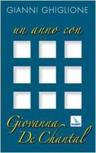 Copertina di 'Un anno con Giovanna de Chantal'