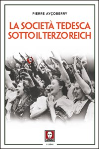 Copertina di 'La società tedesca sotto il Terzo Reich'