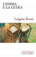 L' anima e la cetra - Luigino Bruni
