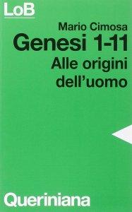 Copertina di 'Genesi 1-11. Alle origini dell'uomo'