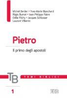 Temi biblici. 1. Pietro - Michel Berder, Yves-Marie Blanchard, Régis Burnet, Jean-Philippe Fabre, Odile Flichy
