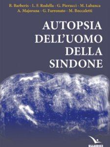 Copertina di 'Autopsia dell'uomo della Sindone'