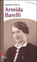 Armida Barelli - Agostino Picicco