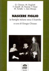Copertina di 'Nascere figlio. Le famiglie italiane verso il Duemila'