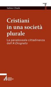 Copertina di 'Cristiani in una società plurale'