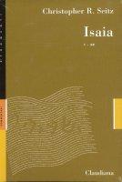 Isaia vol. 1 e 2 - Christopher Seitz