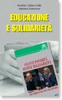 Educazione e solidariet�. Con videocassetta - Calligari Galli Matilde, Genovese Antonio