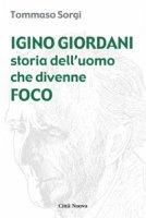 Igino Giordani - Sorgi Tommaso