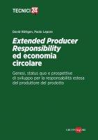 Extended Producer Responsibility ed economia circolare - Paolo Lepore,  David Röttgen