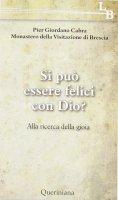 Si può essere felici con Dio? - Pier Giordano Cabra