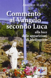 Copertina di 'Commento al Vangelo secondo Luca'