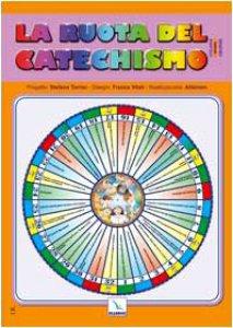 Copertina di 'La ruota del catechismo'