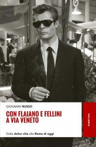 Copertina di 'Con Flaiano e Fellini a via Veneto'
