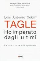 Ho imparato dagli ultimi - Luis Antonio Tagle Gokim