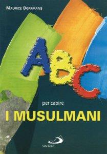 Copertina di 'ABC per capire i Musulmani'