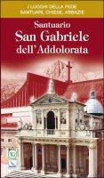 Santuario San Gabriele dell'Addolorata - AA. VV.