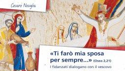 Copertina di '«Ti farò mia sposa per sempre» (Osea 2,21). I fidanzati dialogano con il vescovo.'