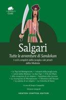Tutte le avventure di Sandokan. Ediz. integrale - Salgari Emilio