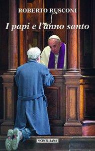 Copertina di 'I Papi e l'anno santo'