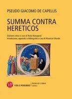 Summa contro hereticos (sec. XIII). - Pseudo Giacomo de Capellis