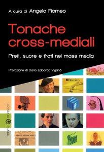 Copertina di 'Tonache cross-mediali'