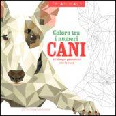 Cani. 60 disegni geometrici con la coda. Colora tra i numeri. Ediz. illustrata - Karaduman Cetin C.