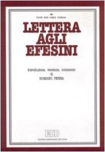 Copertina di 'Lettera agli efesini. Introduzione, versione, commento'