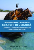 Sbarchi di umanità - Alfonso Cacciatore, Stefano Nastasi