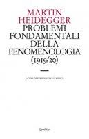 Problemi fondamentali della fenomenologia (1919-20) - Heidegger Martin