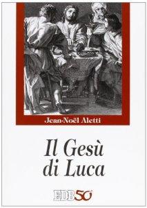 Copertina di 'Il Gesù di Luca'