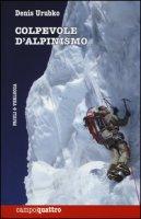 Colpevole d'alpinismo - Urubko Denis