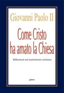Copertina di 'Come Cristo ha amato la Chiesa'