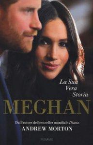 Copertina di 'Meghan. La sua vera storia'