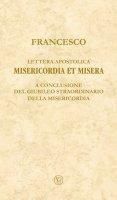Lettera apostolica Misericordia et misera - Francesco (Jorge Mario Bergoglio)